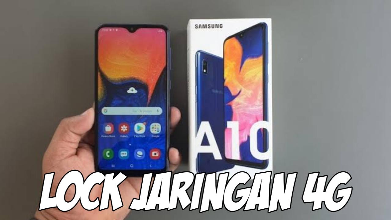 Cara Kunci Jaringan 4G Samsung A10 & A10s