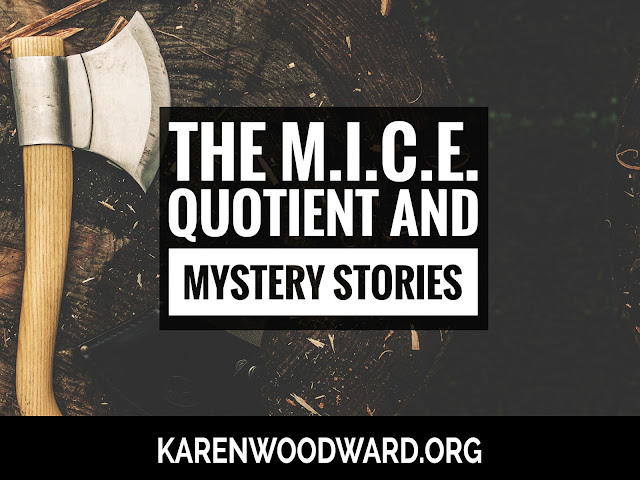 The M.I.C.E. Quotient and Mystery Stories