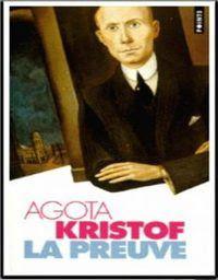 Bằng Chứng - Agota Kristof