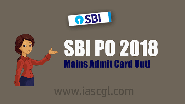 SBI PO Admit Card mains 2018