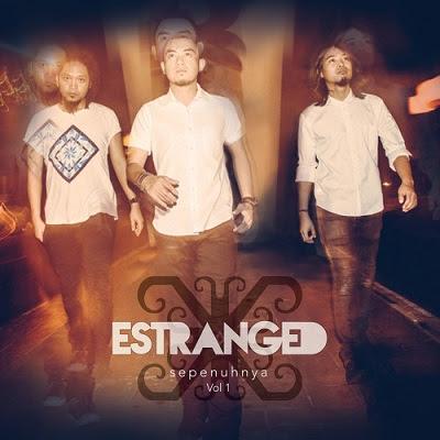 Estranged - Seperti Yang Dinantikan