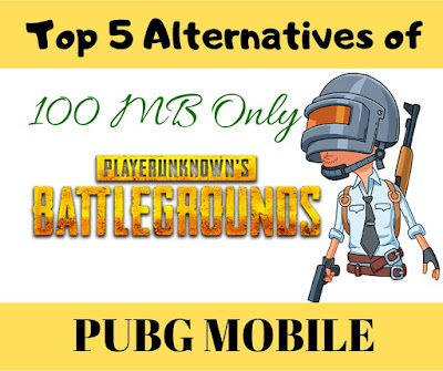games like pubg for 1gb ram android, games like pubg mobile for 1gb ram android,  Alternatives of PUBG for Low End Device,  games like pugb mobile