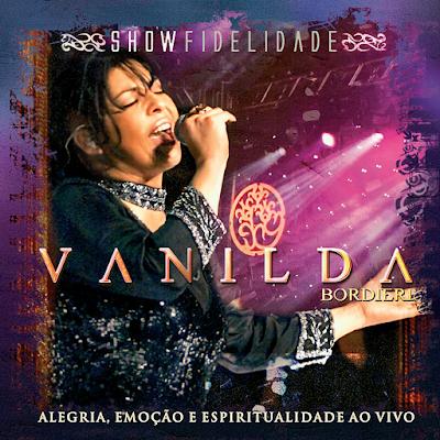 Vanilda Bordieri - Show Fidelidade 2017