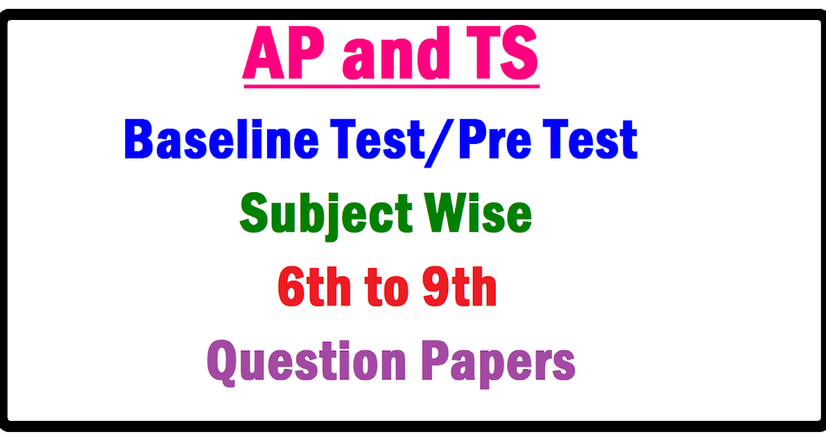 ap ts base line test question papers from 6th to 9th class subject