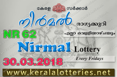 Kerala Lottery Results 30-Mar-2018 Nirmal NR-62 Lottery Result