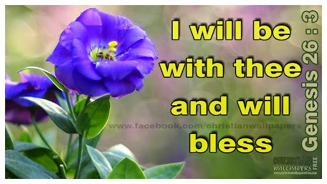 I will be with thee and will bless