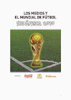 Los medios y el Mundial 2010