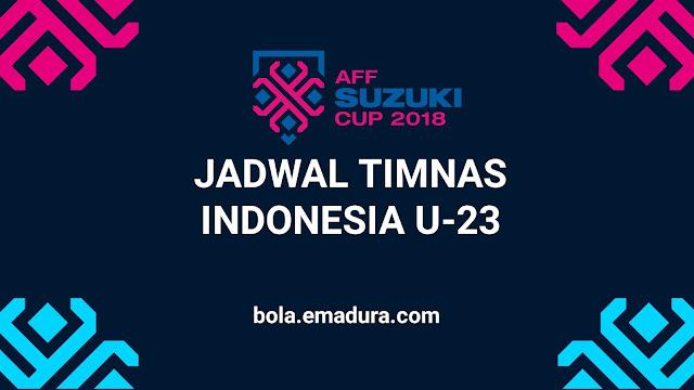 Jadwal timnas u23 di piala aff 2018