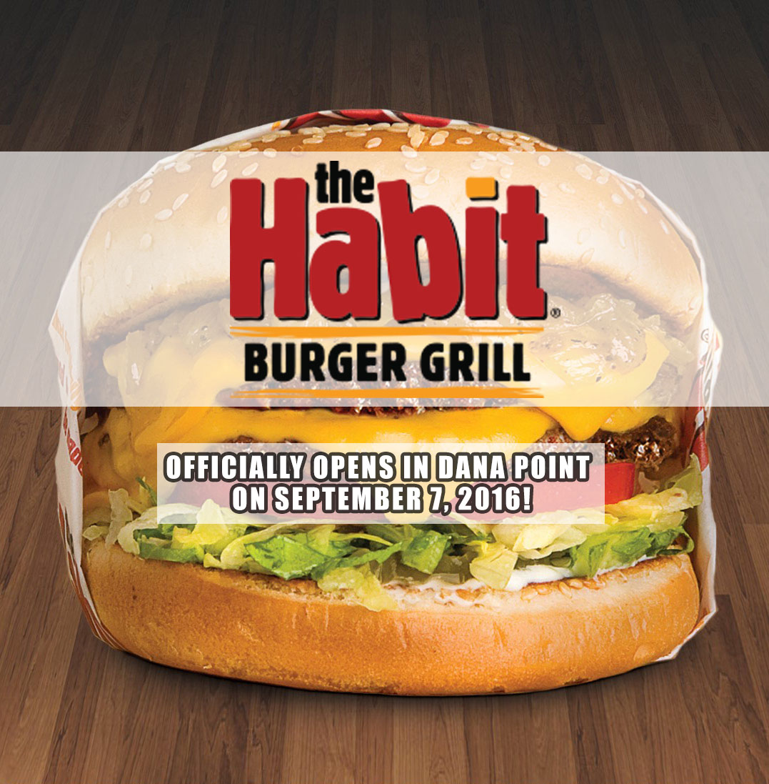 The Habit Burger Grill Officially Opens in Dana Point on September 7!