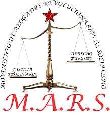 Pronunciamiento del Movimiento de Abogados Revolucionarios al Socialismo (MARS)
