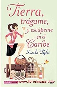 http://www.librosinpagar.info/2017/05/tierra-tragame-y-escupeme-en-el-caribe.html