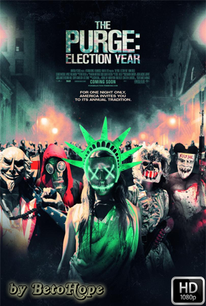 La Purga: El Año De La Eleccion [2016] [Latino-Ingles] HD 1080P [Google Drive] GloboTV