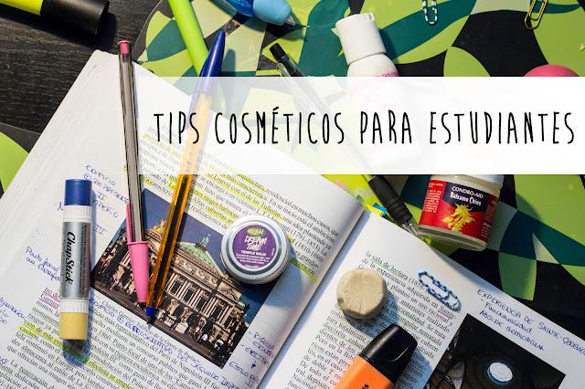 6 tips para estudiantes: 4 cosméticos y 2 aplicaciones que no me pueden faltar en épocas de exámenes.