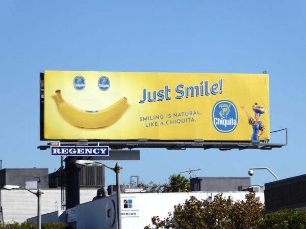 Just smile Chiquita banana 2015 billboard