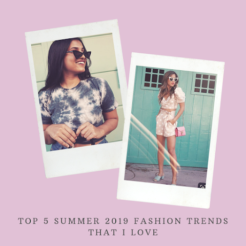 My Top 5 Favorite Summer 2019 Fashion Trends