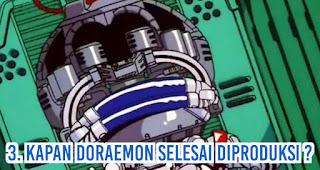 Kapan Doraemon Selesai Diproduksi?