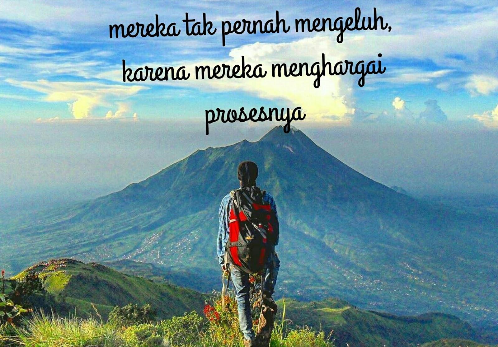 Kata Kata Bijak Pendaki Gunung Viapendaki
