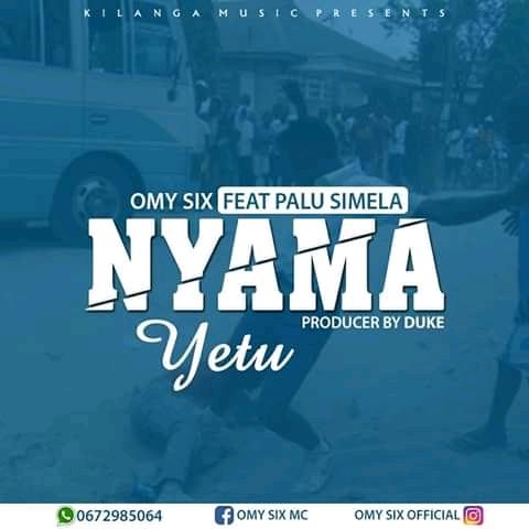 Download Audio | Ommy Six Ft Palu Simela – Nyama yetu | (Singeli)