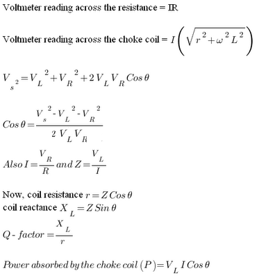 Formula for Choke Coil Resistance, Reactance, Q-factor and Power absorbed