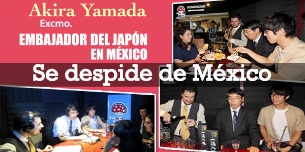 Embajador Akira Yamada se despide de México