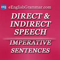 Imperative Sentences - Direct and Indirect Speech