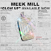 #NewMusic - Meek Mill - Glow Up