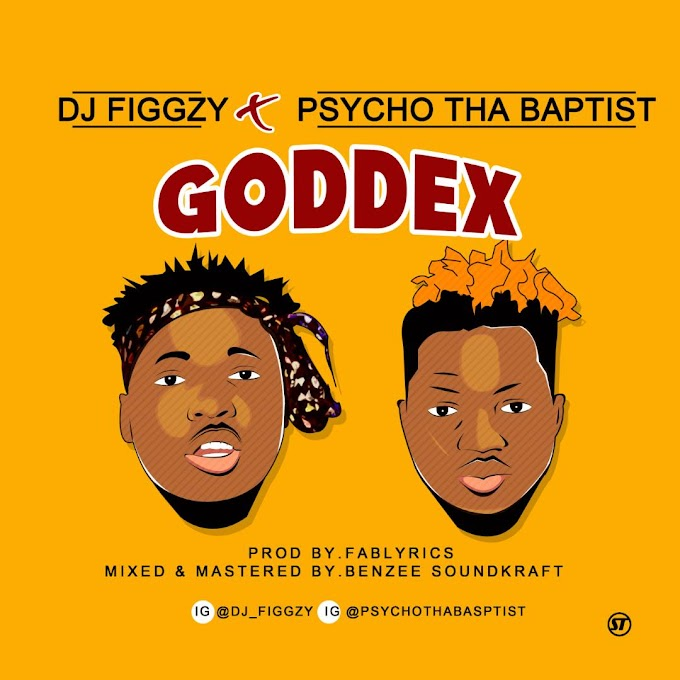 DOWNLOAD MP3 : DJ Figgzy ft. Psycho That Baptist - Goddex