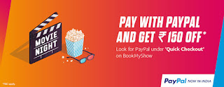 Bookmyshow offer : pay with paypal and 150 rs off