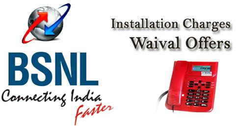 BSNL Free Installation Offers for Landline and Broadband