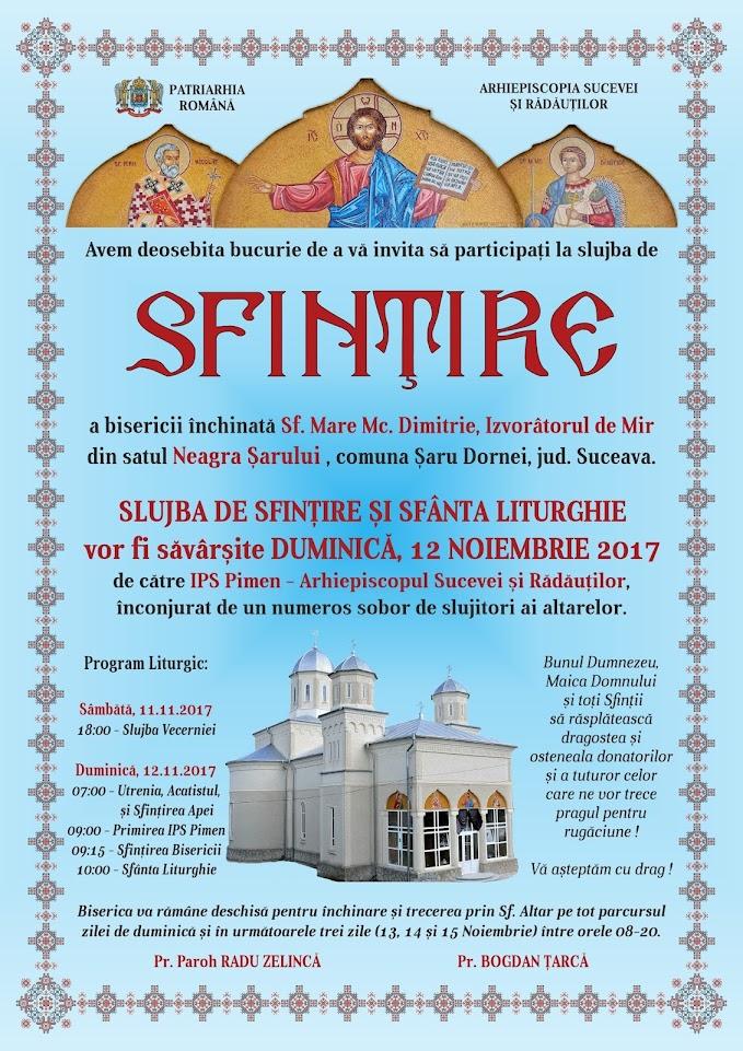 Invitație la Slujba de Resfințire a Bisericii din Neagra Șarului - Duminică, 12 Noiembrie 2017