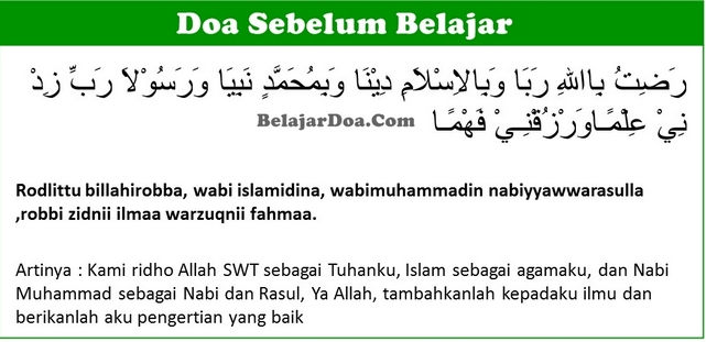 Versi 1 Roditubillahirobba - Lafal Bacaan Doa Sebelum Belajar Di Sekolah Sesuai Sunnah Dalam Islam Arab Latin dan Terjemahan Arti Indonesia