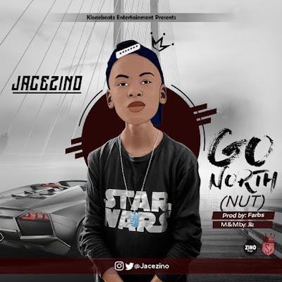 Jacezino - Go North(Nut)