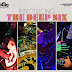 'Introducing The Deep Six' - The Deep Six