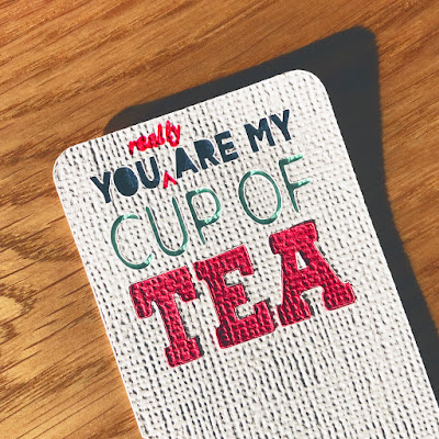 You (really) are my cup of tea. A Lori Whitlock Wiper Card made by Janet Packer using card toppers made from a Dingbat font. https://craftingquine.blogspot.co.uk for GraphtecGB Silhouette UK