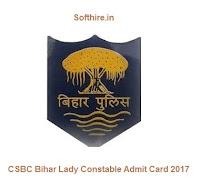 CSBC Bihar Lady Constable Admit Card