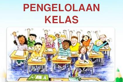 Pengelolaan Kelas (Classroom Management)