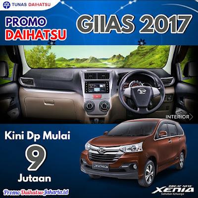 Promo Daihatsu GIIAS GAIKINDO 2017 - Paket Kredit Xenia Dp 9 Jutaan Jakarta Timur