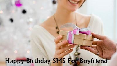 Happy Birthday SMS Text Messages for Boyfriend in English