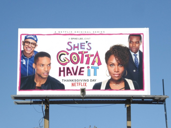 Shes Gotta Have It TV series billboard