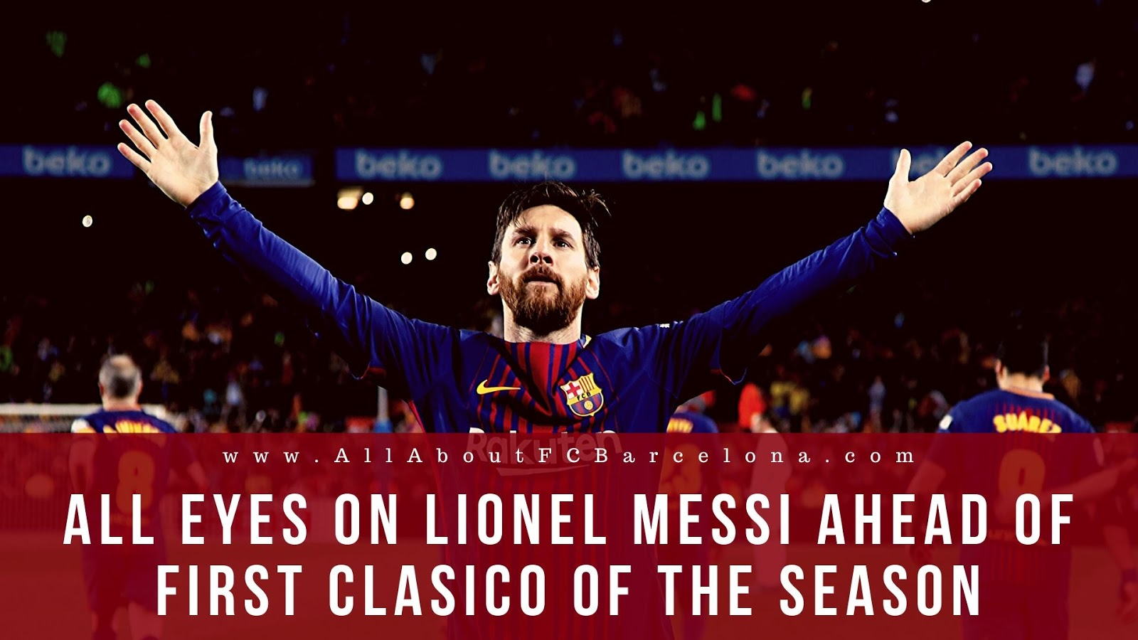 Barcelona Starts as Favourites in the First Clasico of the Season