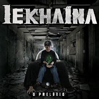 Lekhaina - O Prelúdio (2015)