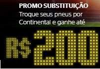 Promoção Continental Pneus 2018 Substutição Ganhe até 200 Reais Desconto