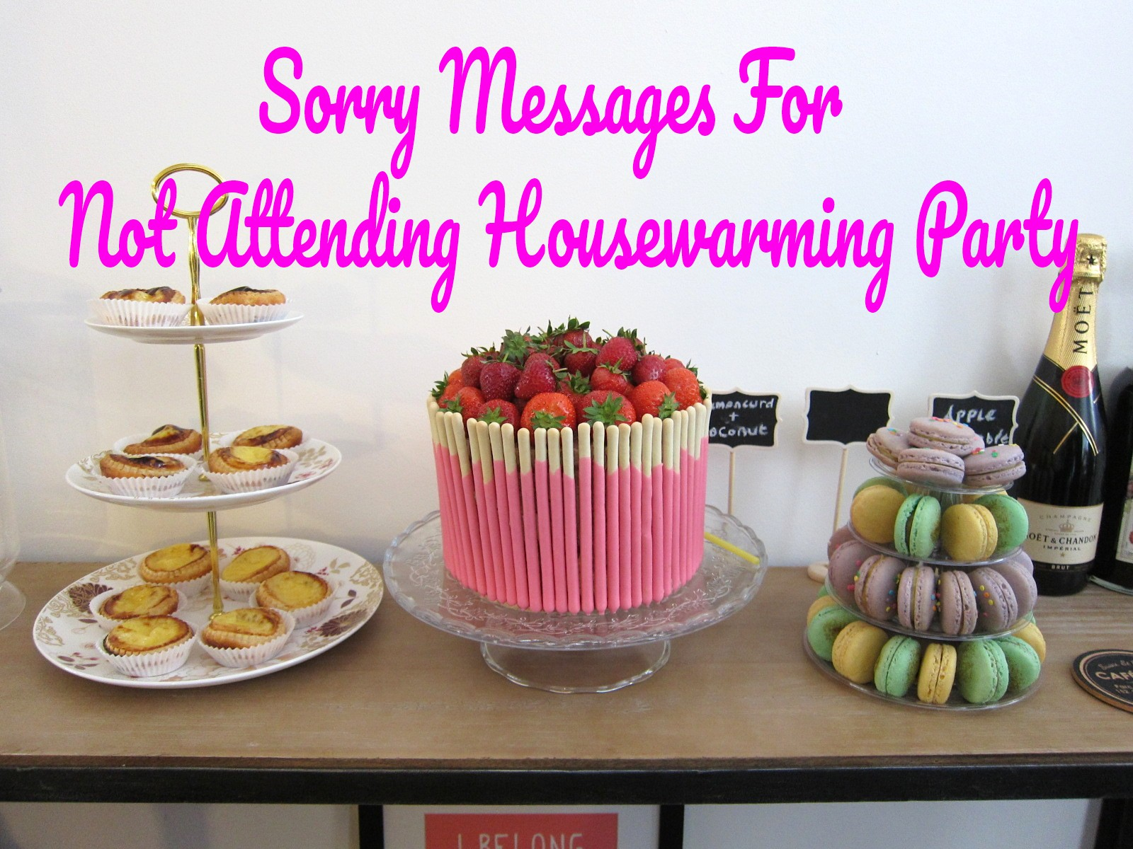 Sorry Messages For Not Attending Housewarming Party