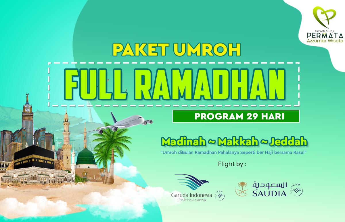 Promo Paket Umroh Biaya Murah Jadwal Bulan Full Ramadhan 2020 30 Hari