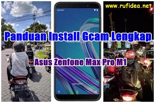 cara install google camera asus zenfone max pro m1