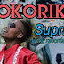 New Audio|Suprize_Kokoriko|Download Now