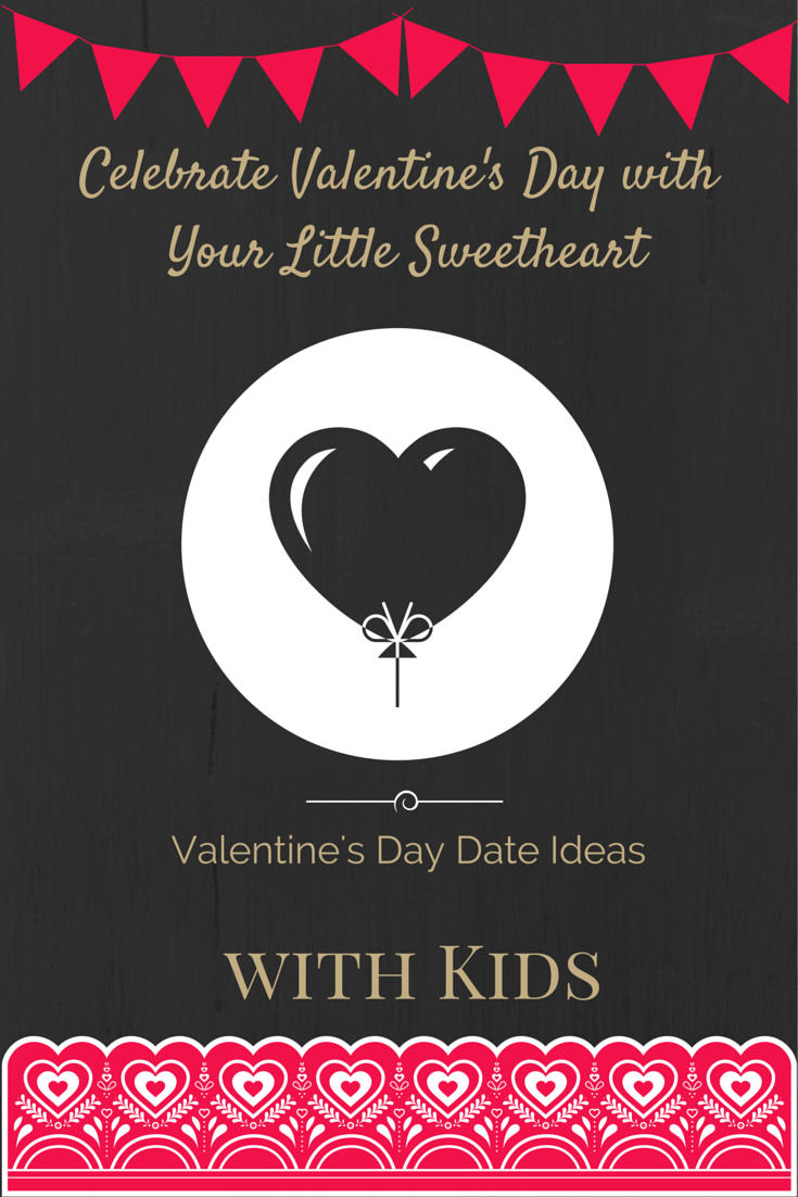 Valentine's Day Date Ideas with Your Kids