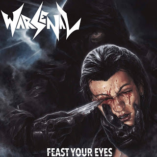 "WARSENAL - ""FEAST YOUR EYES"""