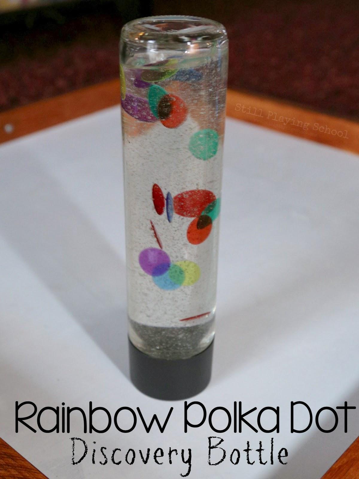 Rainbow Polka Dot Discovery Bottle Still Playing School