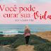 Livro: Você Pode Curar Sua Vida - Louise Hay